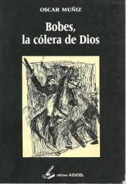 Bobes, o la cólera de Dios