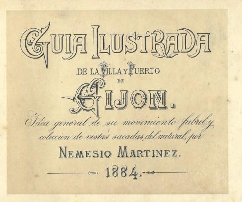 Guía ilustrada de la villa y puerto de Gijón