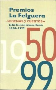 Premios La Felguera . Poemas y Cuentos