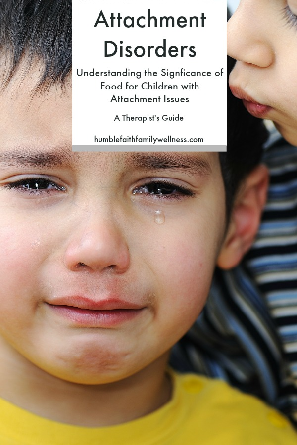 Food, Attachment Disorders, Attachment Issues, Parenting