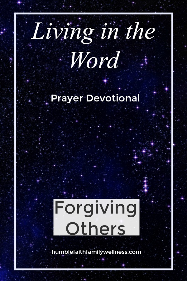 Forgiving Other, Prayer Devotional, Faith