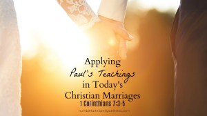 Applying Paul's Teachings in Today's Christian Marriages
