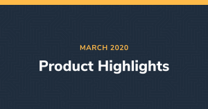 March Product Highlights