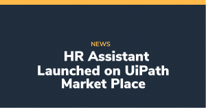 HR Assistant Launched on UiPath Market Place