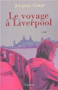 Note de lecture, Le voyage à Liverpool