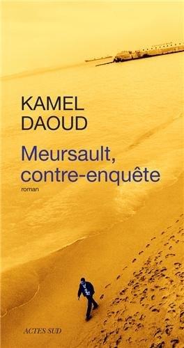 Note de lecture Meursault contre-enquête