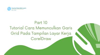 Tutorial Cara Memunculkan Garis Grid Pada Tampilan Layar Kerja CorelDraw