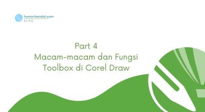 Memahami Macam-macam dan Fungsi Tool Box di Corel Draw