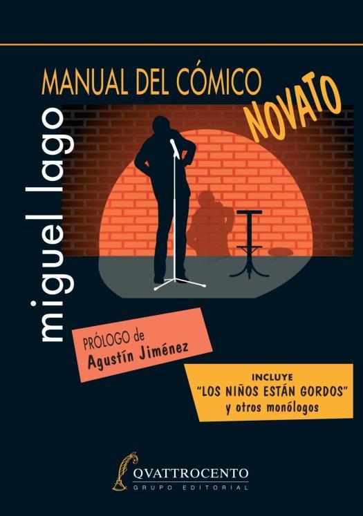 """Portada del libro """"Manual del cómico novato"""" de Miguel Lago"""