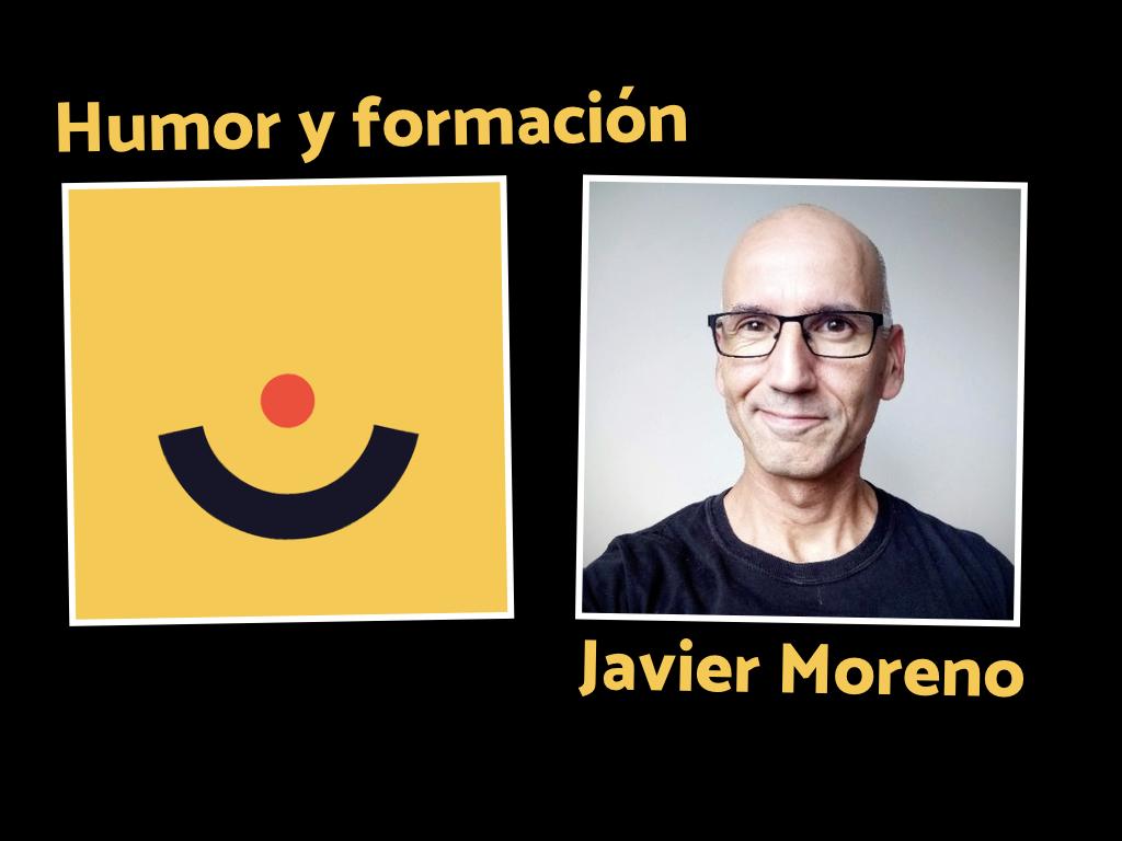 Humor y formación con Javier Moreno (@ciberado)