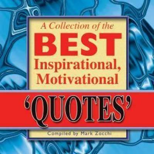 """Inspirational """"quotes"""" to help you accomplish """"things"""" … Sounds legit."""