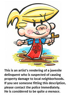 Small town crime - Dennis the Menace