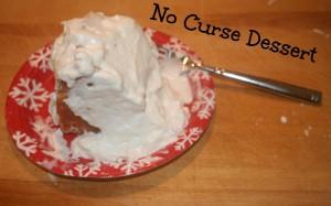 No Curse Dessert