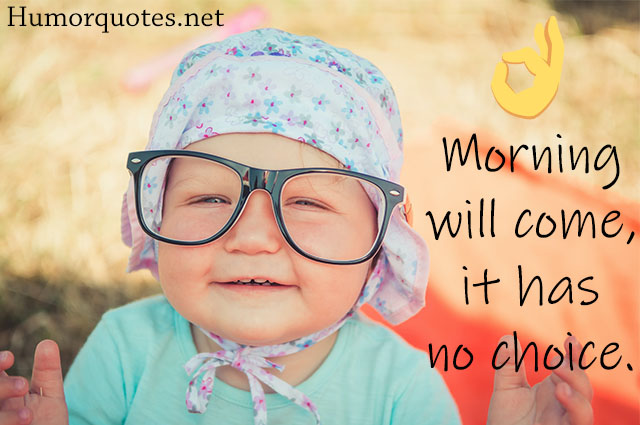 good morning funny quotes