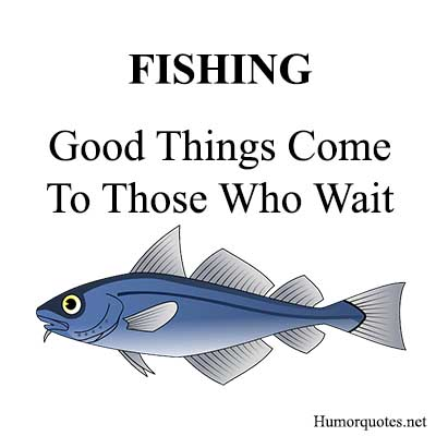 Funny quotes about fishing