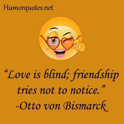love is blind funny sayings