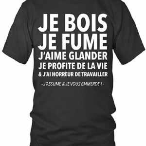 T-Shirt Homme Je Bois Je Fume