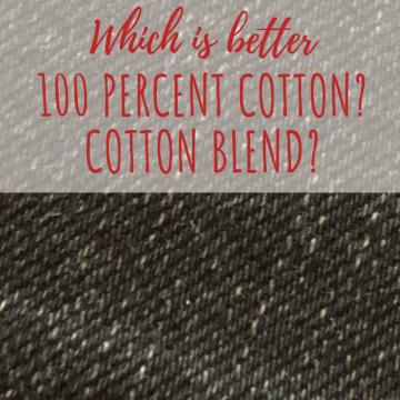 100 percent cotton or blend