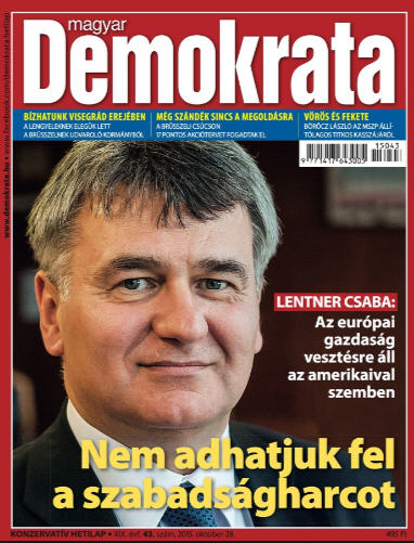 "Lentner on the cover of the right-wing Demokrata ""We don't give up the war of independence"