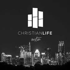 Christian Life Austin Church