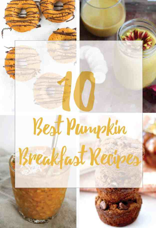 The 10 BEST pumpkin breakfast recipes! | hungrybynature.com