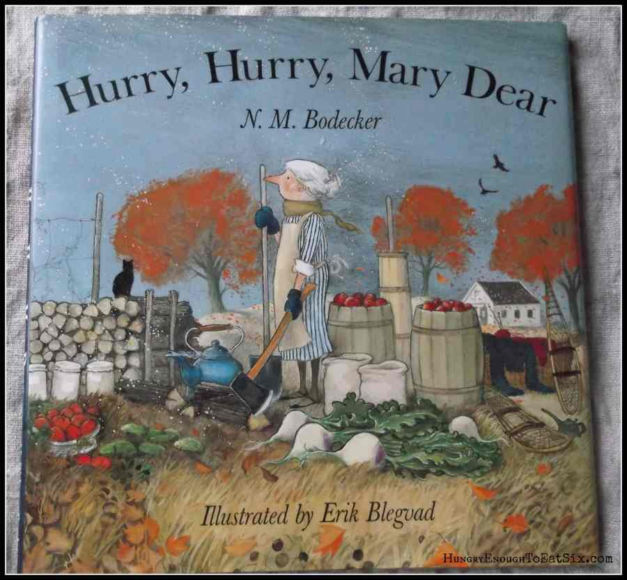 Hurry, Hurry, Mary Dear by N.M. Bodecker. A Children's Book About Autumn turning to Winter