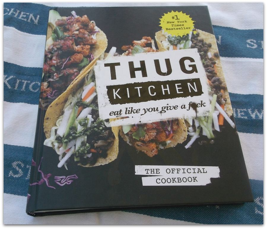 The Thug Kitchen Cookbook