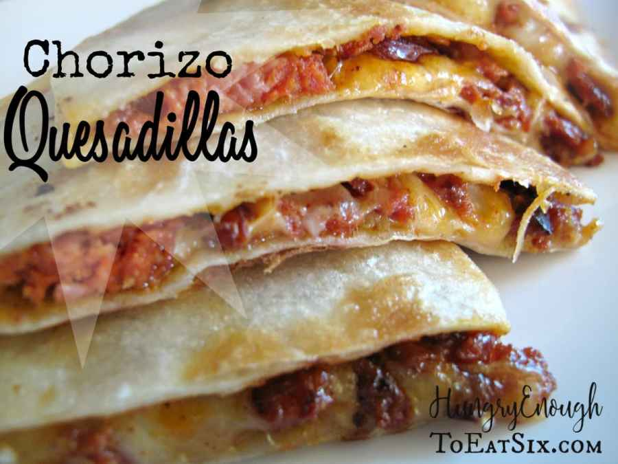 Chorizo Quesadillas with Just Six Ingredients