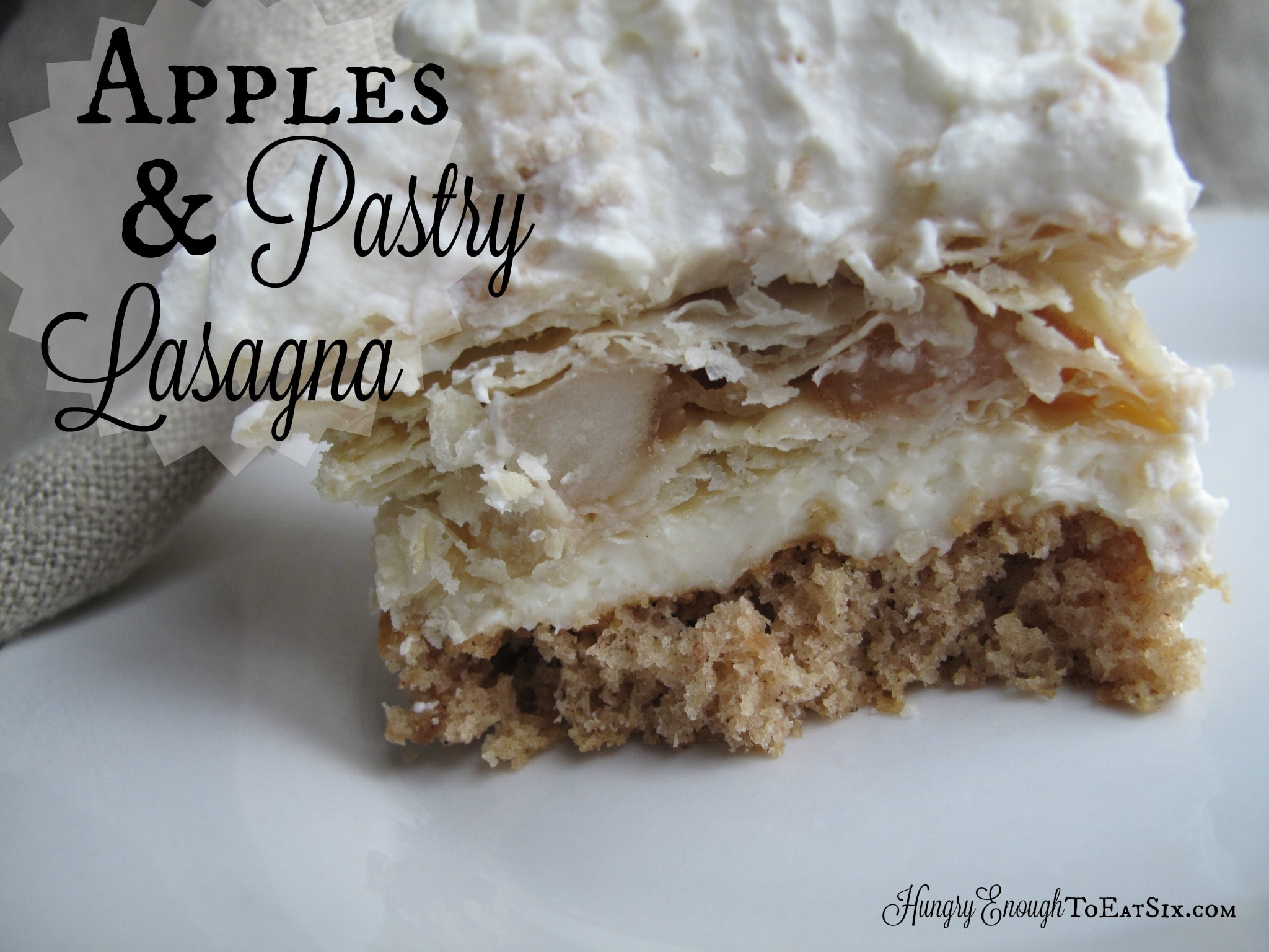 Apples & Pastry Lasagna, from the Lasagna Off Competition! | HungryEnoughToEatSix.com