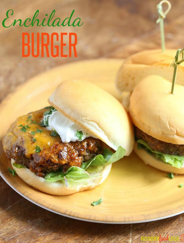 Enchilada Burgers   |  @hungryfoodlove