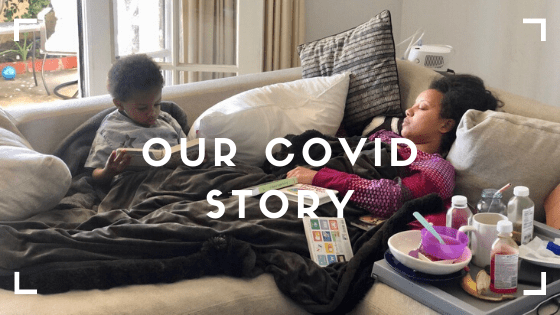 our covid story