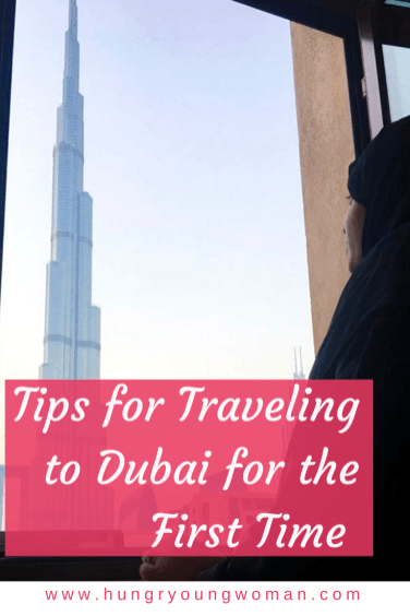 Traveling to Dubai for the first time