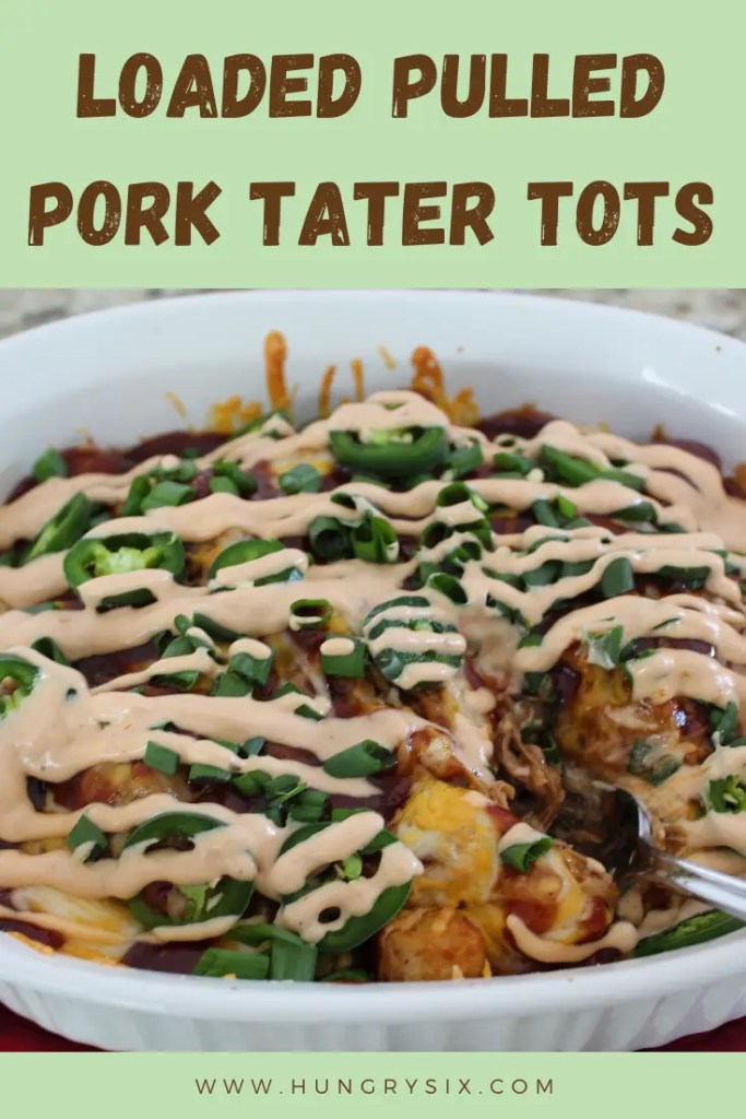 Loaded Pulled Pork Tater Tots pin