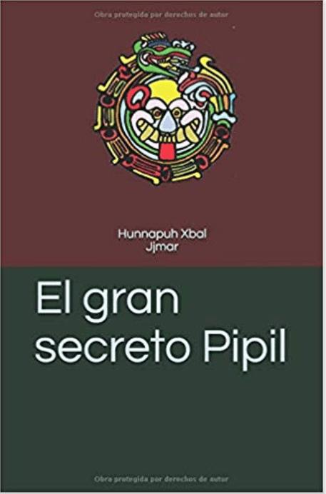 El gran secreto Pipil