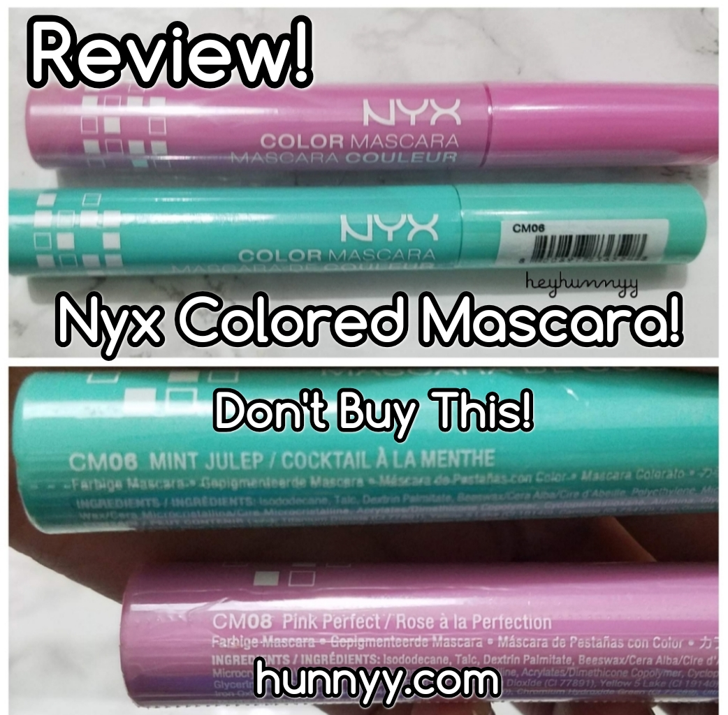 ::REVIEW:: NYX Colored Mascara! :( hunnyy