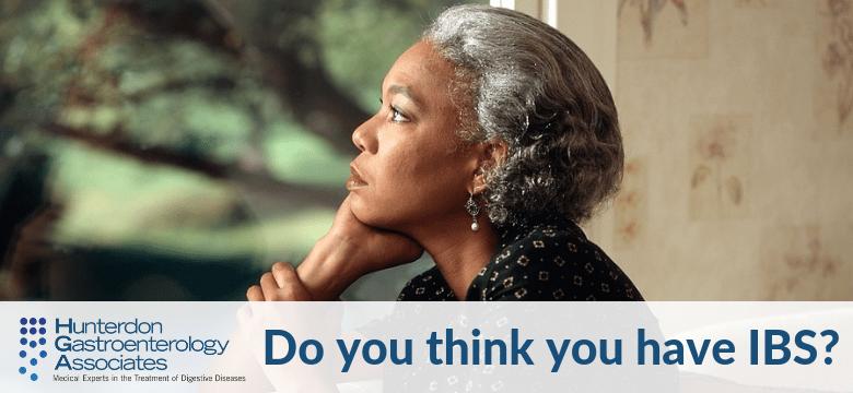 So, you think you have IBS? | Hunterdon Gastroenterology
