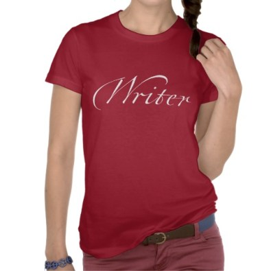 Writer tee via Zazzle http://www.zazzle.com/writer_white_lettering_t_shirt-235459388919181478