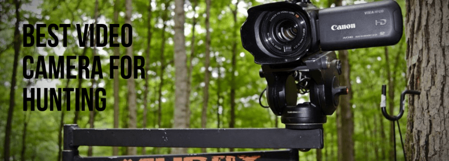 best video camera for hunting
