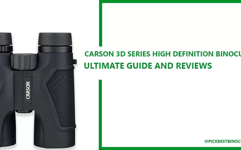 Carson 3D Series High Definition Binoculars Reviews