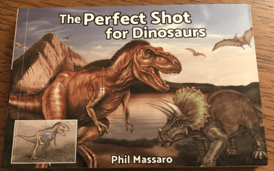 HuntingLife Book Club – The Perfect Shot for Dinosaurs by Phil Massaro