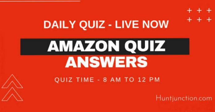Amazon Daily Quiz Answers Today- 2020