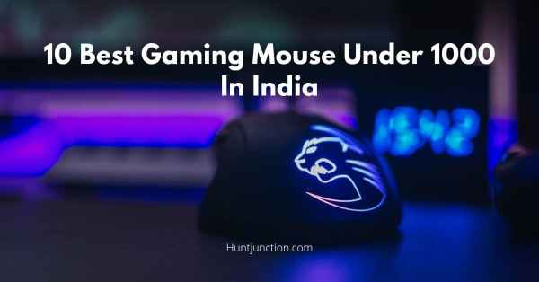 10 Best Gaming Mouse Under 1000 In India - Price, Features And More