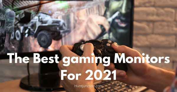 The Best Gaming Monitors for 2021