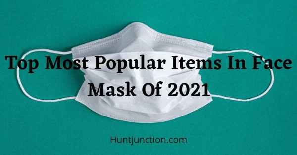 The most Popular Items in Face Masks of 2021