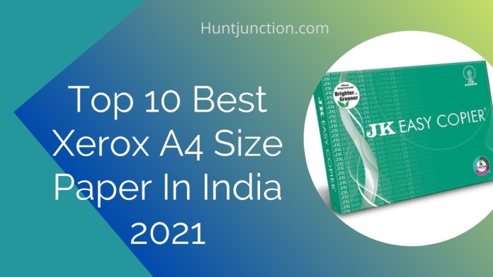 Top 10 Best Xerox A4 Size Paper In India 2021