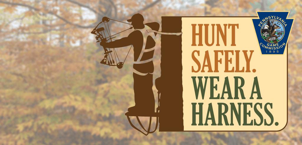 Hunt Safely Wear A Harness Hunt Wild Pa