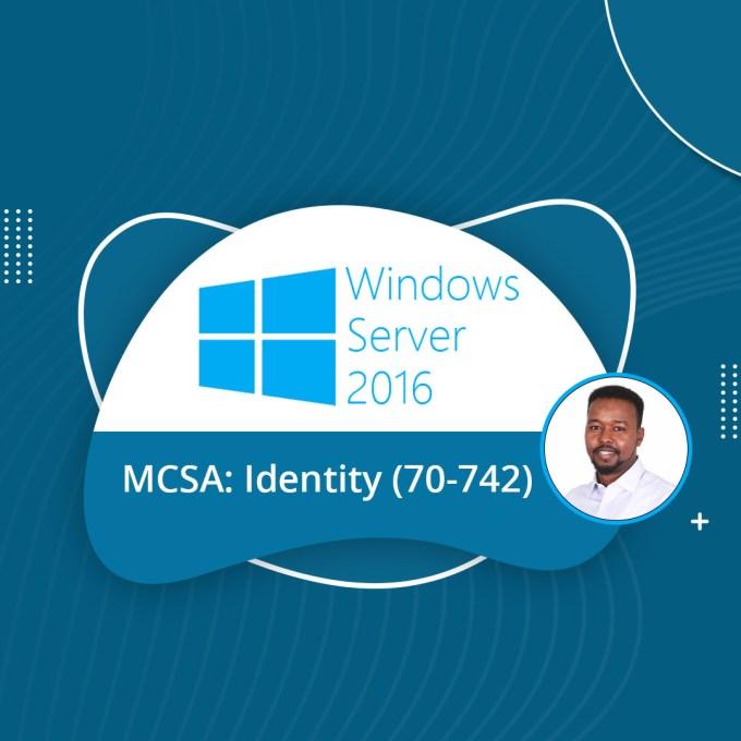Microsoft Windows Server 2016- Identity (70-742)