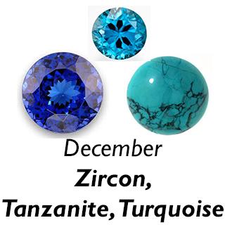 December Birthstones - Zircon, Tanzanite and Turquoise