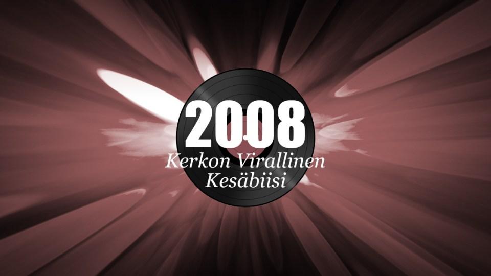 Kerkon Virallinen Kesäbiisi 2008 -juhlagaala