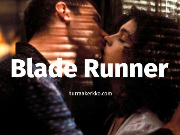 Kolme ja puoli tulkintaa Blade Runnerista